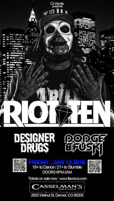 Riot Ten  w/ Designer Drugs, Dodge & Fuski