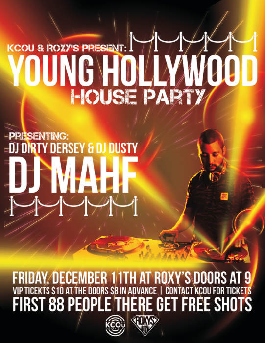 Young Hollywood House Party with DJ Mahf