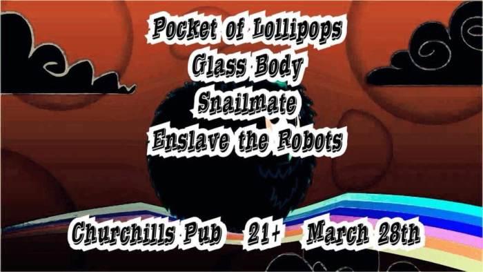 Snailmate, Pocket of Lollipops, Glass Body, Enslave the Robots