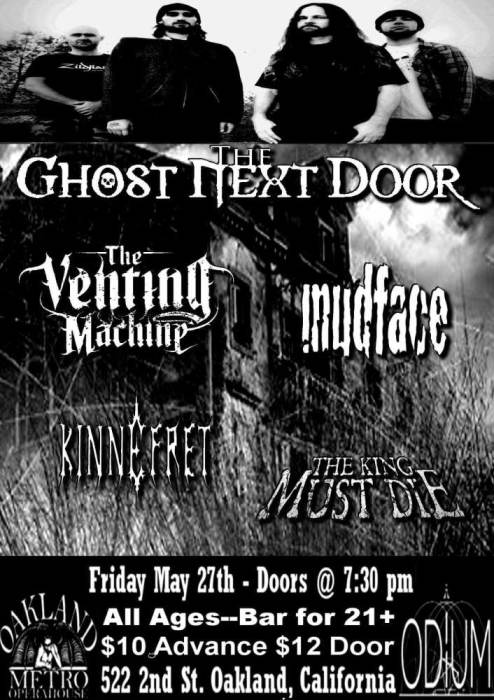 The Ghost Next Door, The Venting Machine//Mudface//Kinnefret//The King Must Die