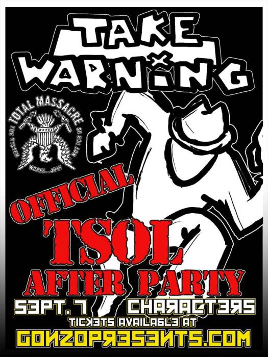 T.S.O.L. after party w/TAKE WARNING feat. members of The Briggs