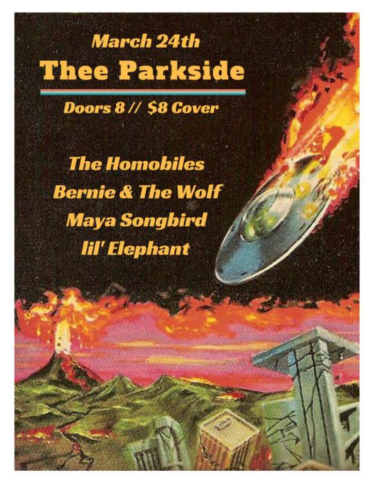 The Homobiles, Bernie & The Wolf, Maya Songbird, Lil
