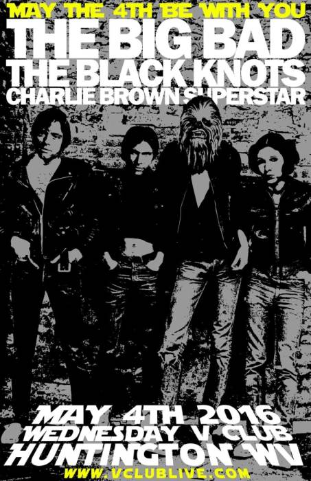 May The Fourth Be With You W/ The Big Bad / The Black Knots / Dj Charlie Brown Superstar