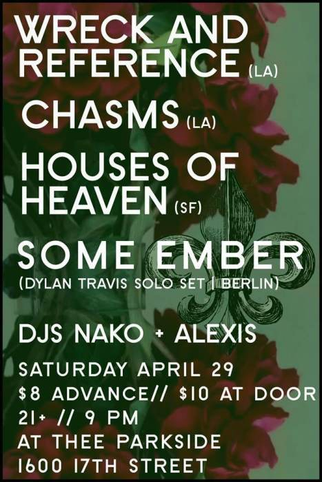 Wreck & Reference, Chasms, Houses of Heaven, Some Ember