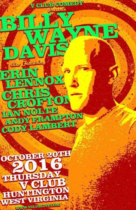 Vclub Comedy Presents: Billy Wayne Davis / Erin Lennox / Chris Crofton/ Ian Nolte / Andy Frampton / Cody Lambert