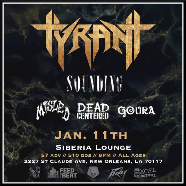 Tyrant | Misled | Dead Centered | Goura