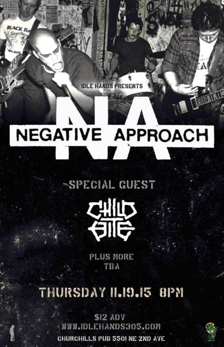 Idle Hands Presents: Negative Approach, Child Bite & More TBA