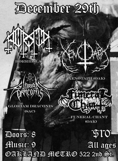 Horrid (LA) / Xenotaph / Gloriam Draconis / Funeral Chant
