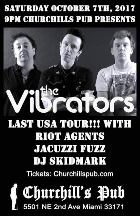 The Vibrators LAST USA TOUR! With Jacuzzi Fuzz, Riot Agents, Talking Dogs & DJ Skidmark