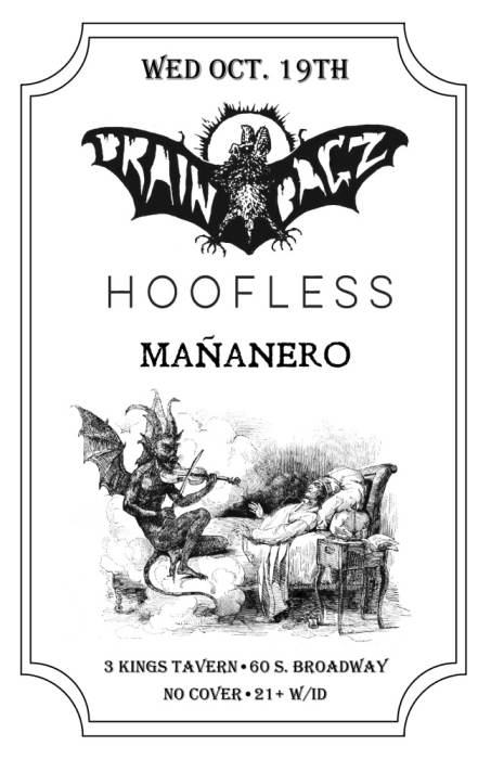 BRAIN BAGZ (ut) / HOOF LESS (ut) / MANANERO (ut)