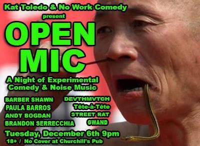 OPEN MIC: A Night of Experimental Comedy & Noise with Barber Shawn, Paula Barros, Andy Bogdan, Brandon Serrecchia, DEVTHMVTCH, Street Rat, Tête-à-Tête, Gwand, & more! 9p/No Cover!