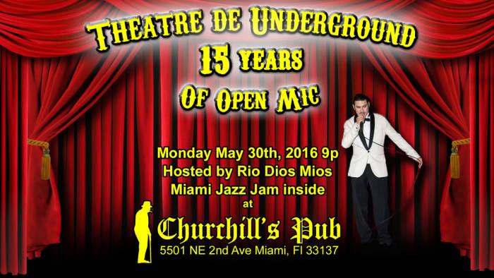 Theatre de Underground 15 year anniversary, Miami Jazz Jam, & Dubday Monday!