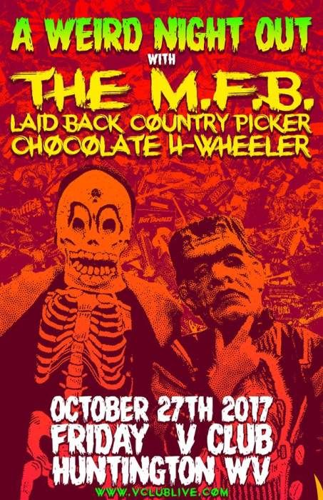 A Weird Night Out W/ The M.F.B. / Laid Back Country Picker / Chocolate 4-Wheeler