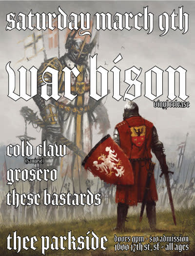 War Bison (Record Release), coldclaw, Grosero, These Bastards