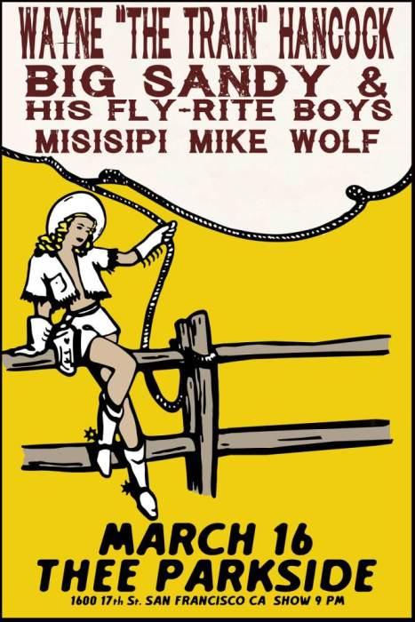 "Wayne ""The Train"" Hancock, Big Sandy & His Fly-Rite Boys, Misisipi Mike Wolf"