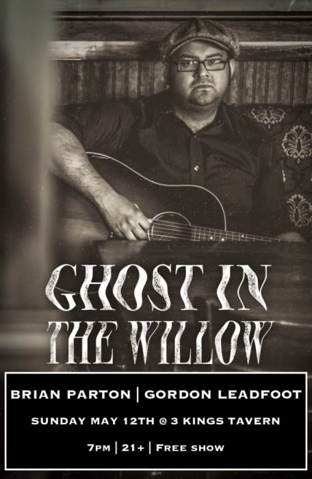 GHOST IN THE WILLOW, BRIAN PARTON, GORDON LEADFOOT