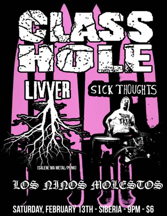 CLASSHOLE | Livver (Salem, MA) | Sick Thoughts | Los Ninos Molestos