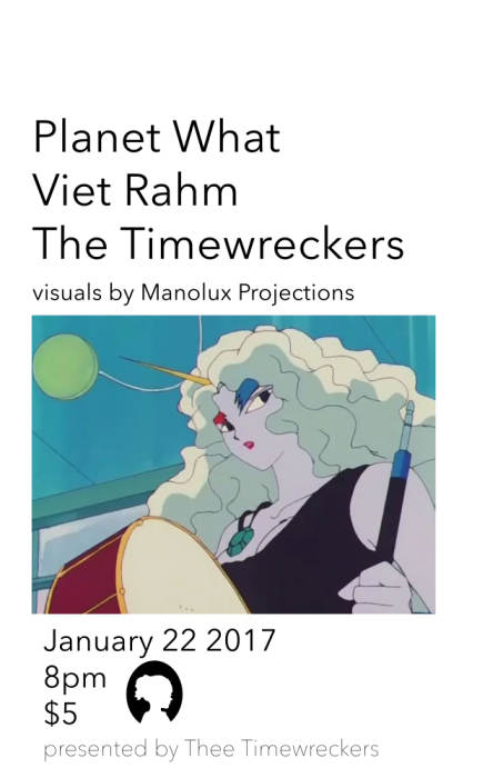 Planet What, Viet Rahm, The Timewreckers