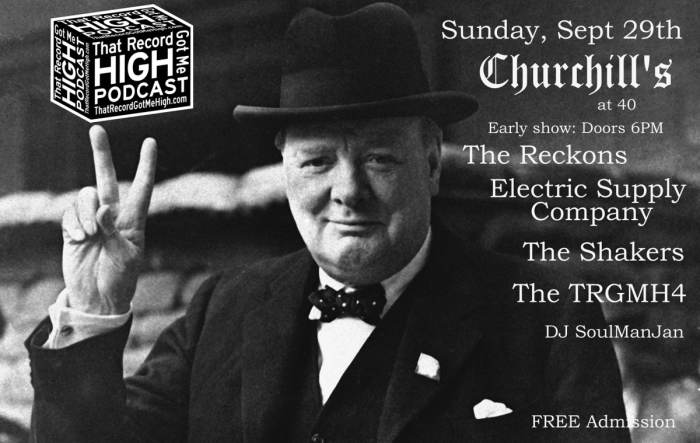 That Record Got Me High Podcast presents: Churchill