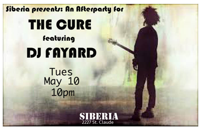 THE CURE AFTERPARTY w/ DJ FAYARD