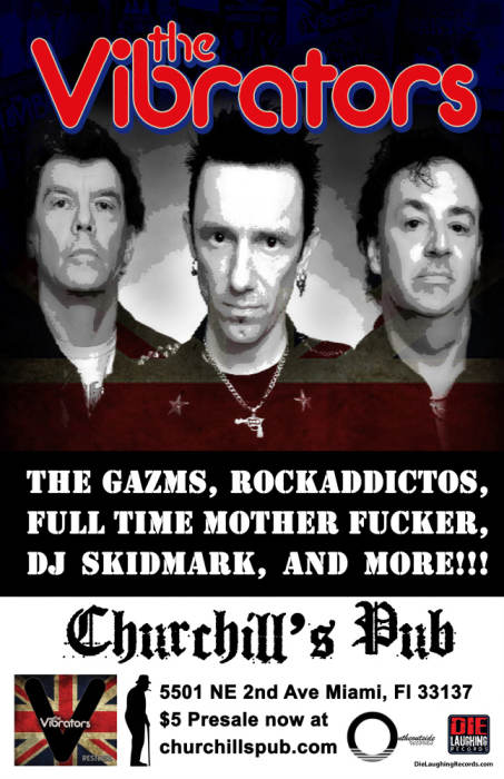 The Vibrators with The Gazms, Rockadtictos, Full Time M.F., DJ Skidmark