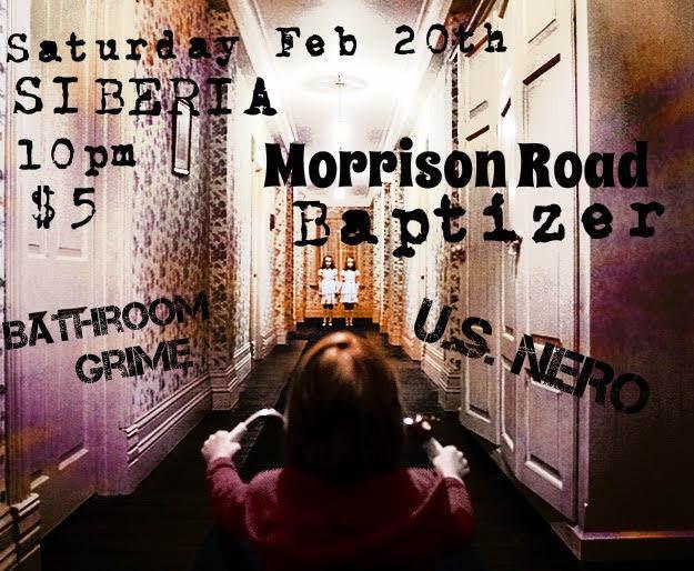 Morrison Road   Baptizer   U.S. Nero   Bathroom Grime