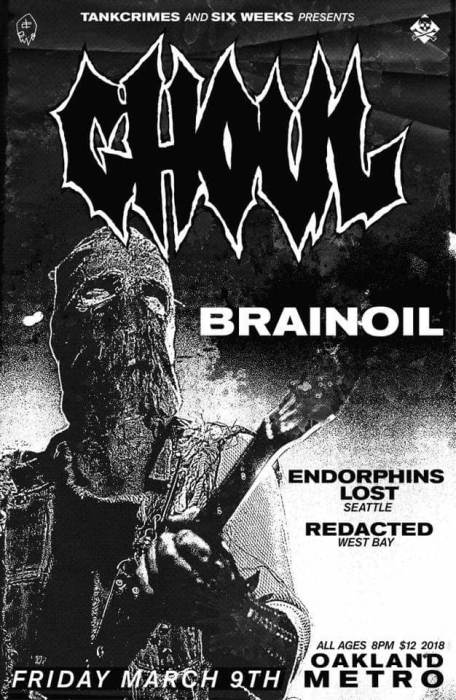 ghoul / brainoil / endorphins lost / redacted