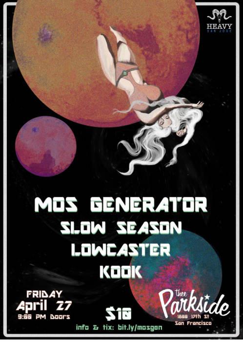 Mos Generator, Slow Season, Lowcaster, Kook