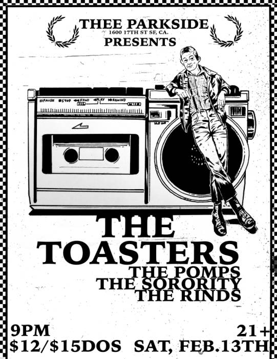The Toasters, The Pomps, The Sorority, The Rinds