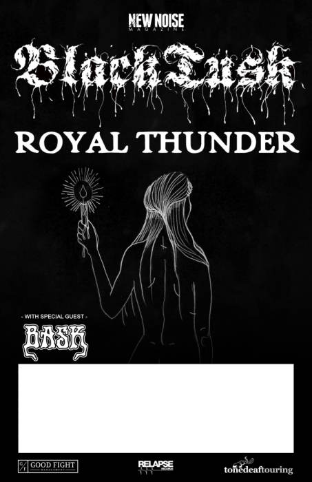 New Noise Magazine Presents : Black Tusk & Royal Thunder with special guest Bask