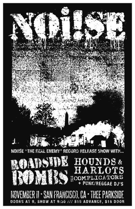 NOi!SE (record release), Roadside Bombs, Hounds & Harlots, The Complicators