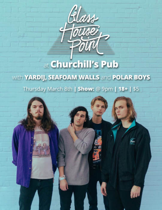 Glass House Point, Wilder Sons, Polar Boys, Seafoam Walls
