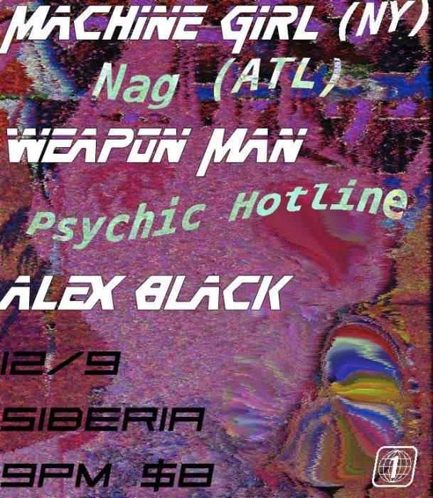 Machine Girl | NAG | Weapon Man | Psychic Hotline | Alex Black