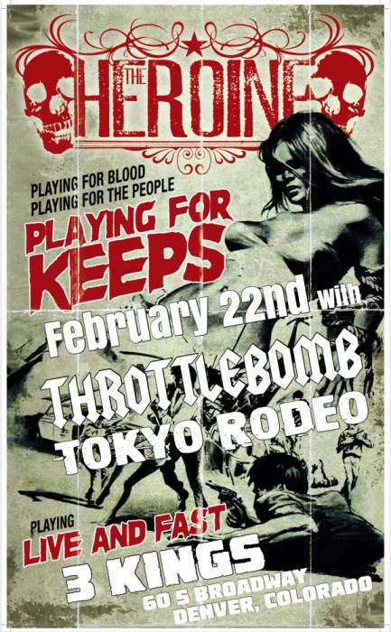 The Heroine, Throttle Bomb, Tokyo Rodeo