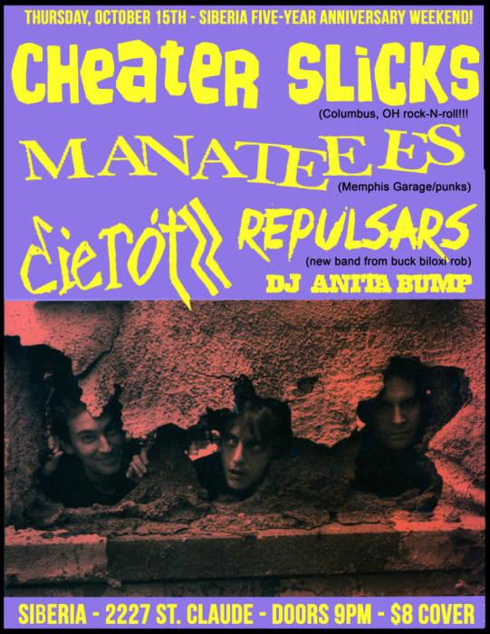 CHEATER SLICKS | Manateees | Die Rotzz | Repulsars | DJ Anita Bump