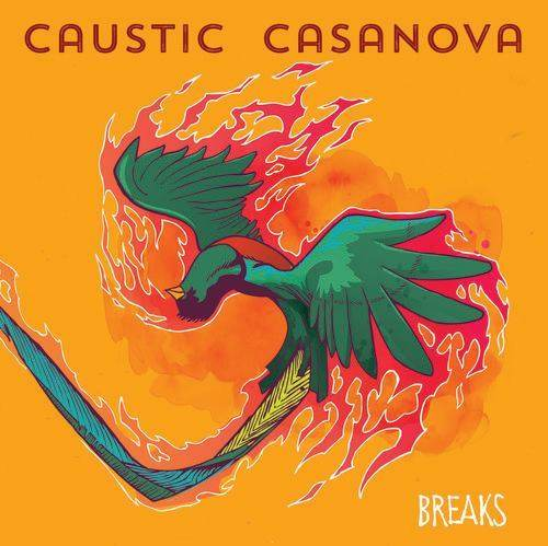 CAUSTIC CASANOVA | TBA