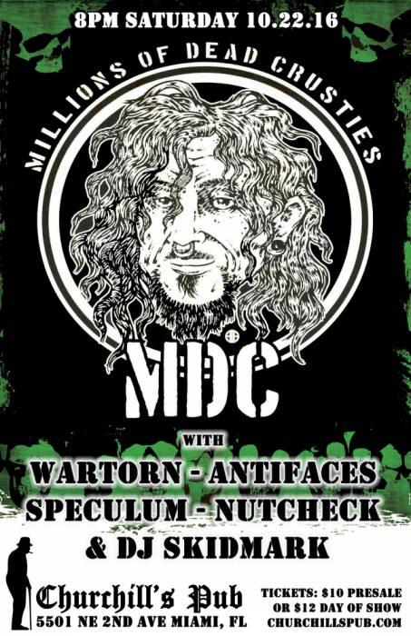 MDC, Wartorn, Antifaces, Speculum, Nutcheck  & DJ skidmark
