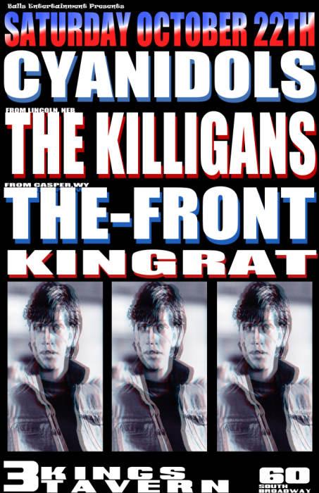 CYANIDOLS / KING RAT/ KILLIGANS / THE FRONT