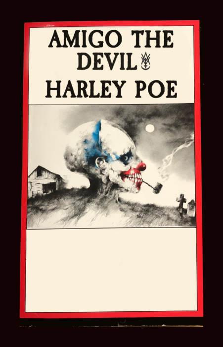 Amigo The Devil, Harley Poe, Wes Fareas
