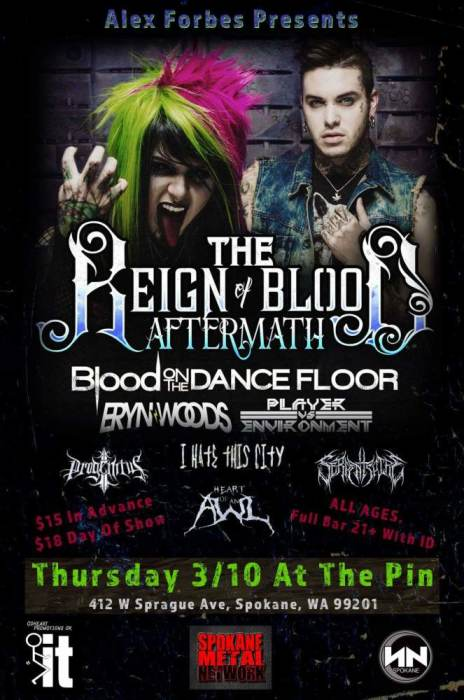 "... of Blood Aftermath"" Spokane @ The ""PIN"" - March 10th 2016 6:30 pm"