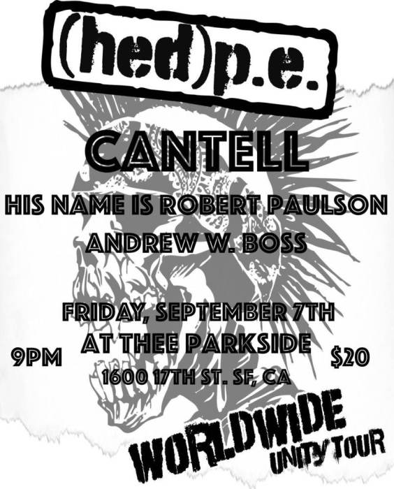HED(pe), Cantell, His Name is Robert Paulson, Andrew W. Boss