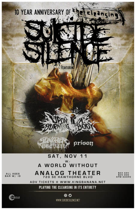 "SUICIDE SILENCE - 10 YR ANNIVERSARY OF ""THE CLEANSING"""