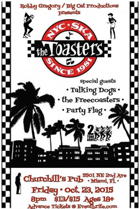 The Toasters, The Talking Dogs, The Freecoasters, Party Flag @ Churchill