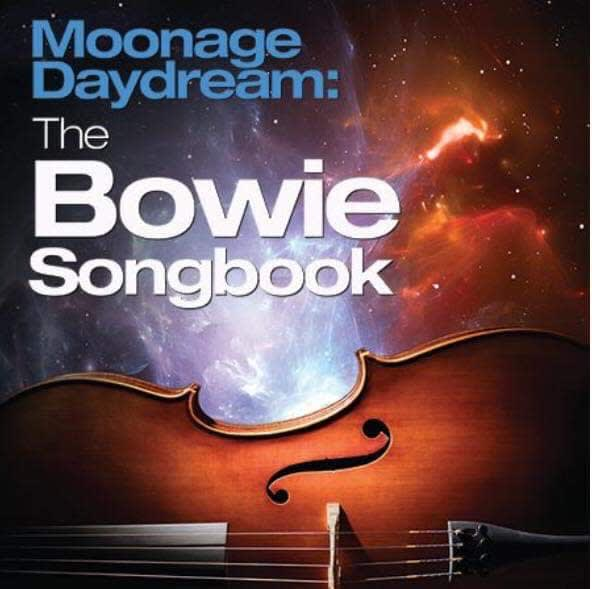 Moonage Daydream The Bowie Songbook Album Release