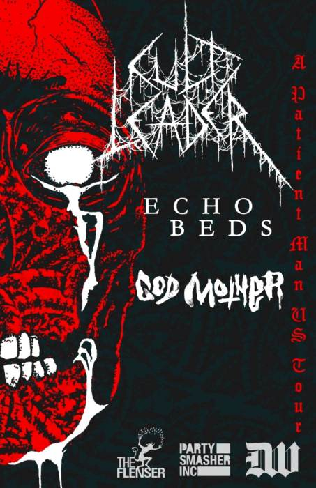Cult Leader, Echo Beds, God Mother, Glowing Brain