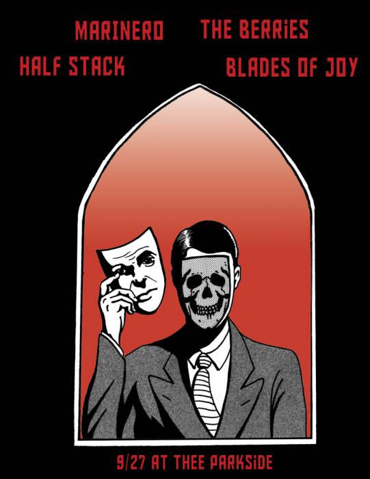 Blades of Joy, Half Stack, The Berries (SEA), Marinero