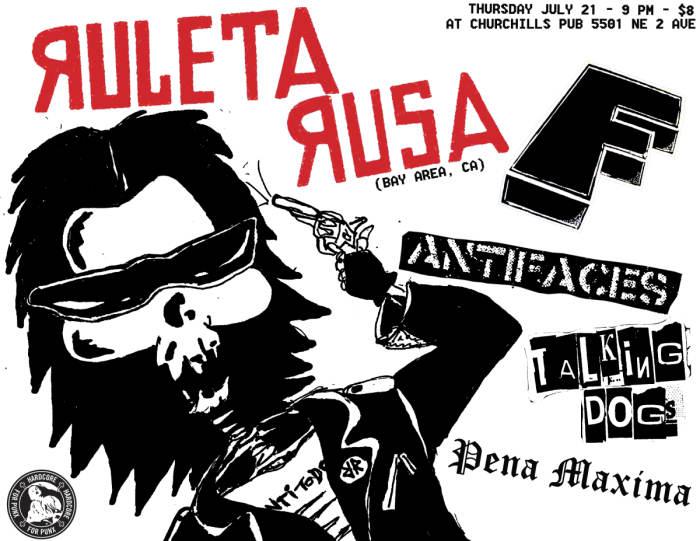 Ruleta Rusa (CA), F, Antifaces, the Talking Dogs, Pena Maxima