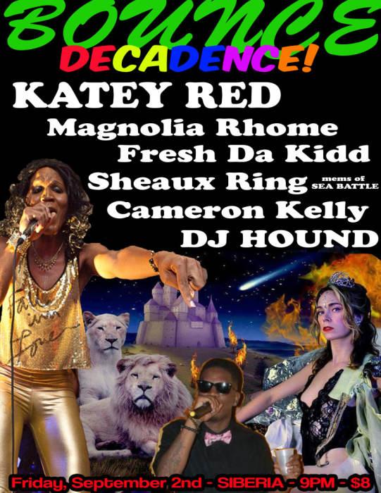 DECADENCE BOUNCE: KATEY RED | Magnolia Rhome | Fresh Da Kidd | Sheaux Ring (Mems. of SEA BATTLE) | Cameron Kelly | DJ HOUND
