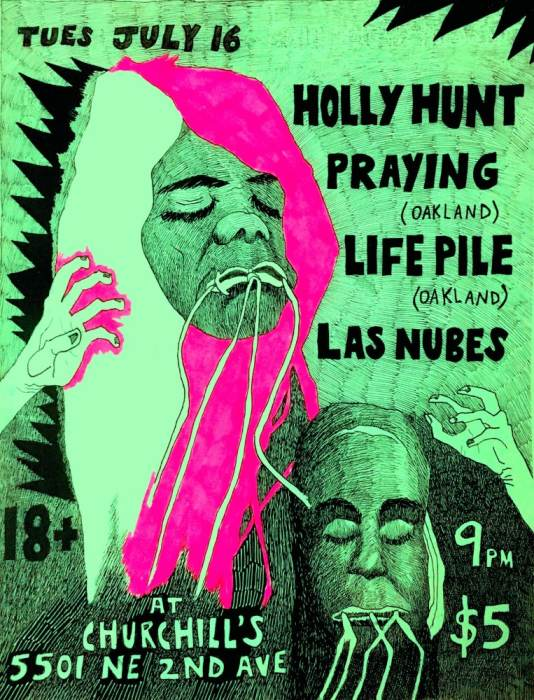 Dollhouse Presents... Holly Hunt, Praying (Oakland), Life Pile (Oakland), Las Nubes