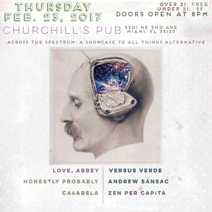 Across the Spectrum with Love Abbey, Versus Verde, Honestly Probably, Andrew Sansac, & Zen per Capita. 8p/No Cover